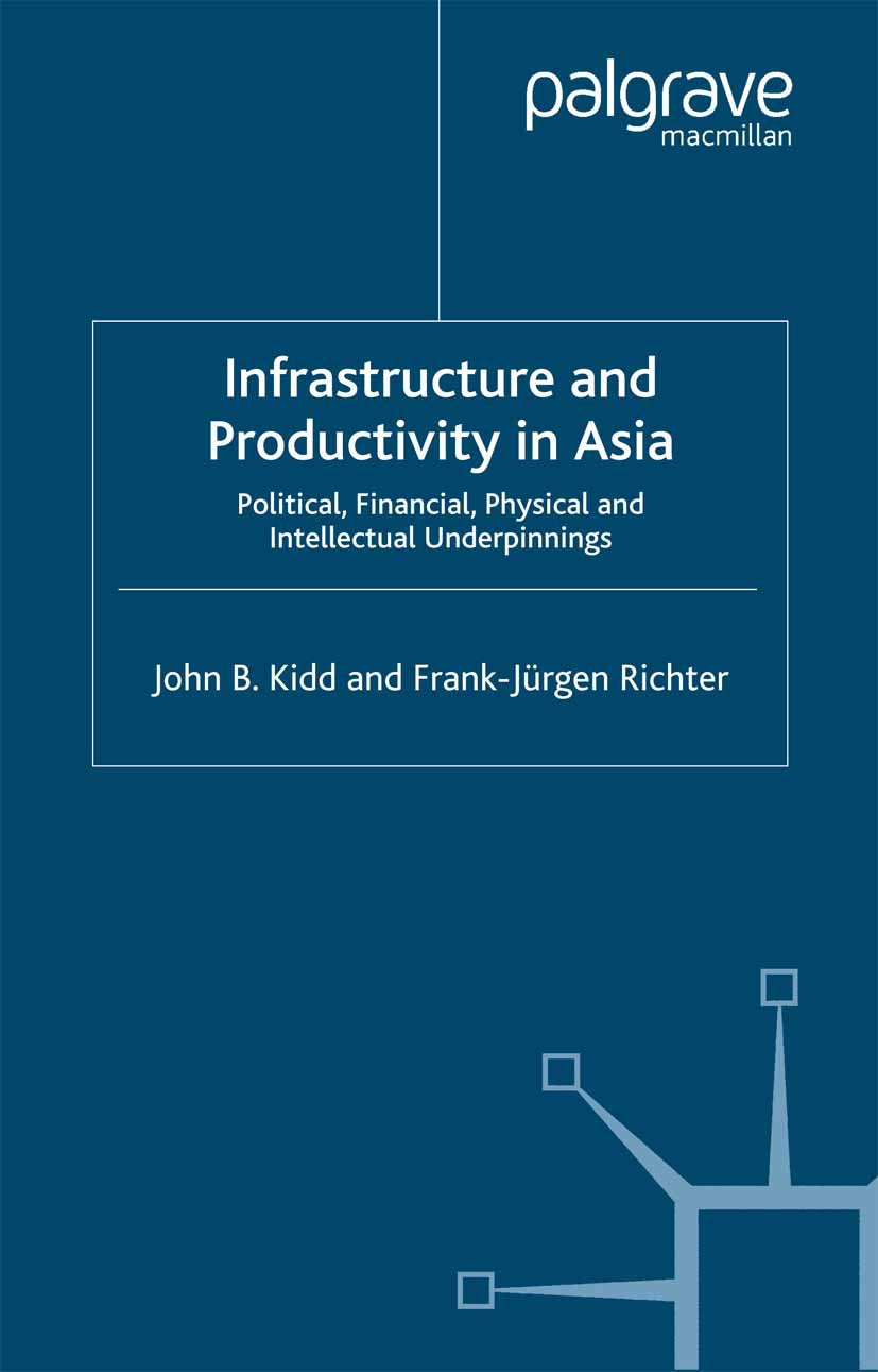 Kidd, John B. - Infrastructure and Productivity in Asia, ebook