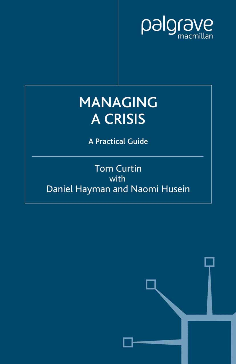 Curtin, Tom - Managing a Crisis, ebook