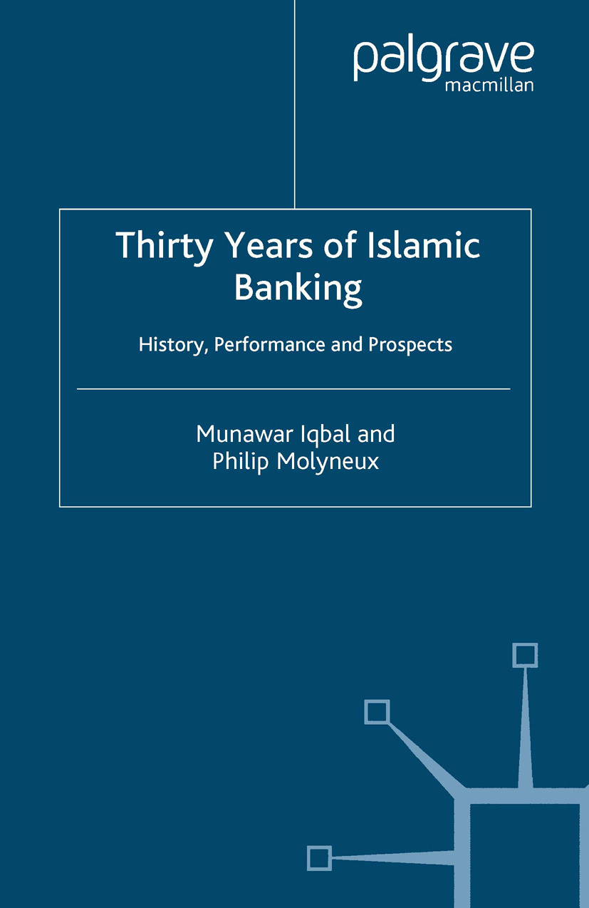 Iqbal, Munawar - Thirty Years of Islamic Banking, ebook