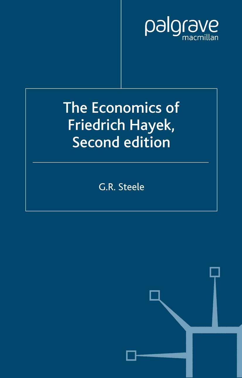 Steele, G. R. - The Economics of Friedrich Hayek, ebook