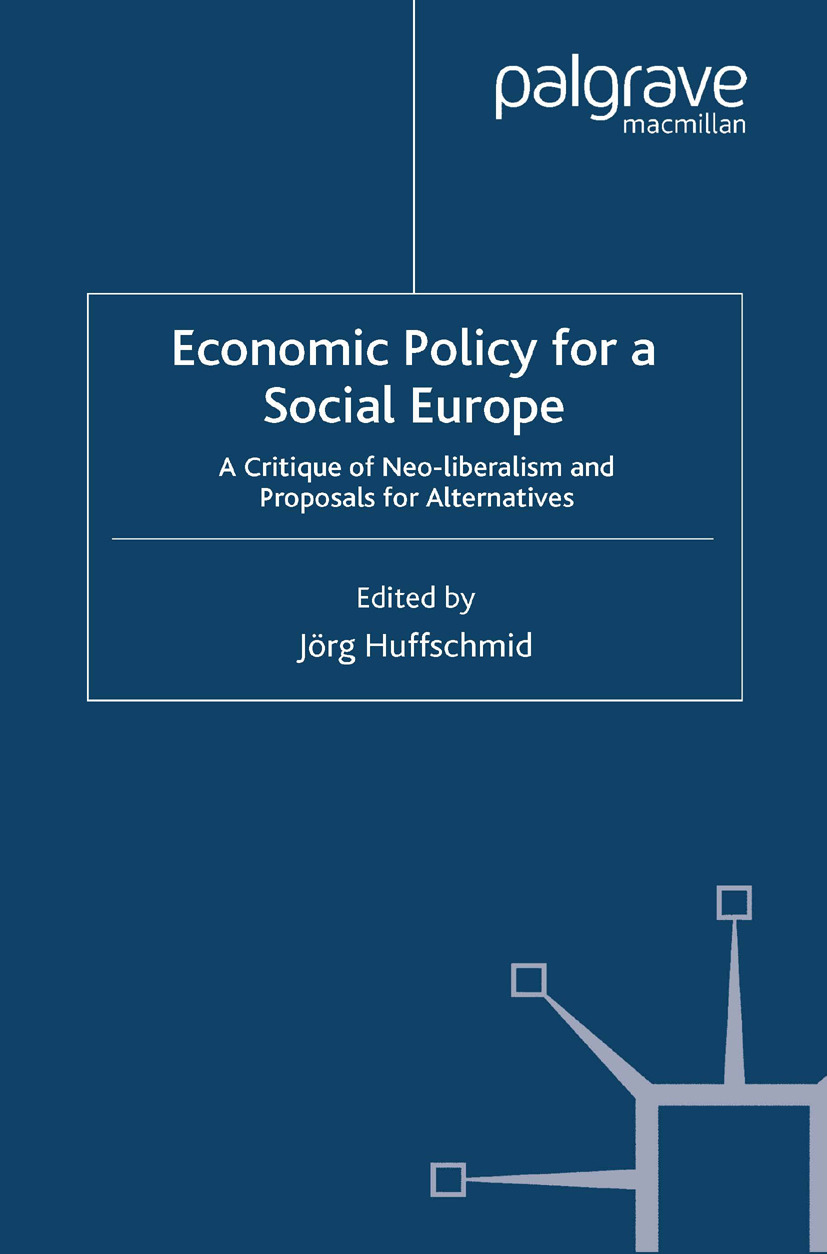Huffschmid, Jörg - Economic Policy for a Social Europe, ebook
