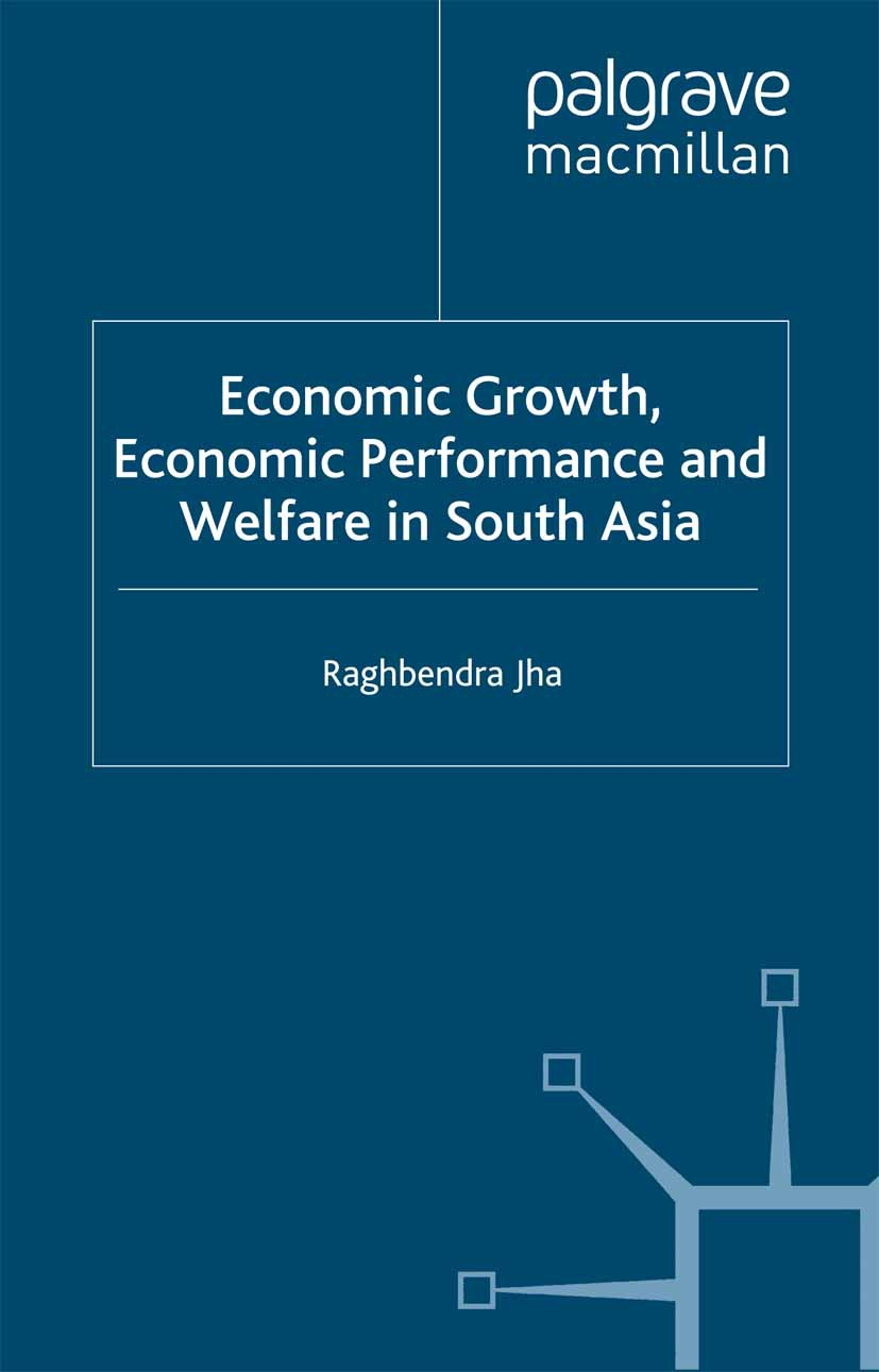 Jha, Raghbendra - Economic Growth, Economic Performance and Welfare in South Asia, ebook