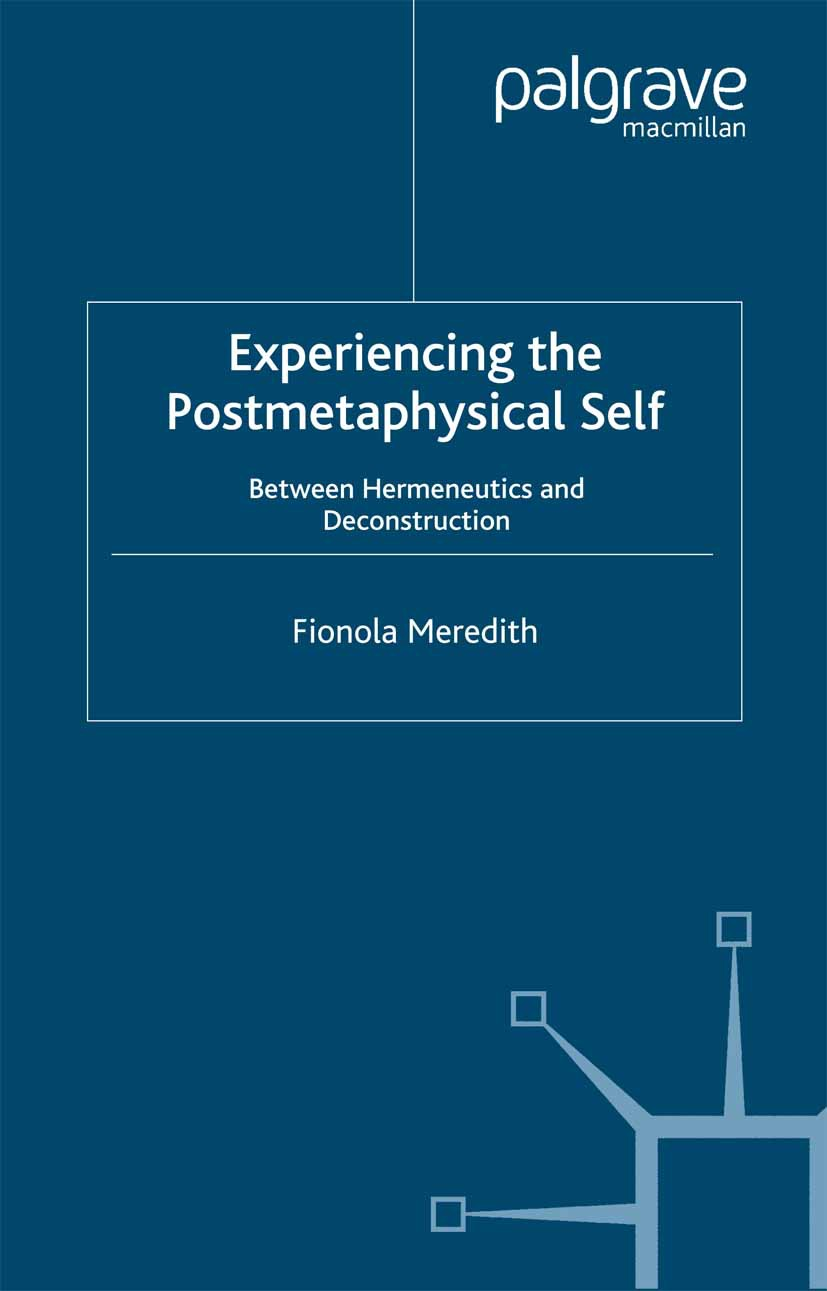 Meredith, Fionola - Experiencing the Postmetaphysical Self, ebook