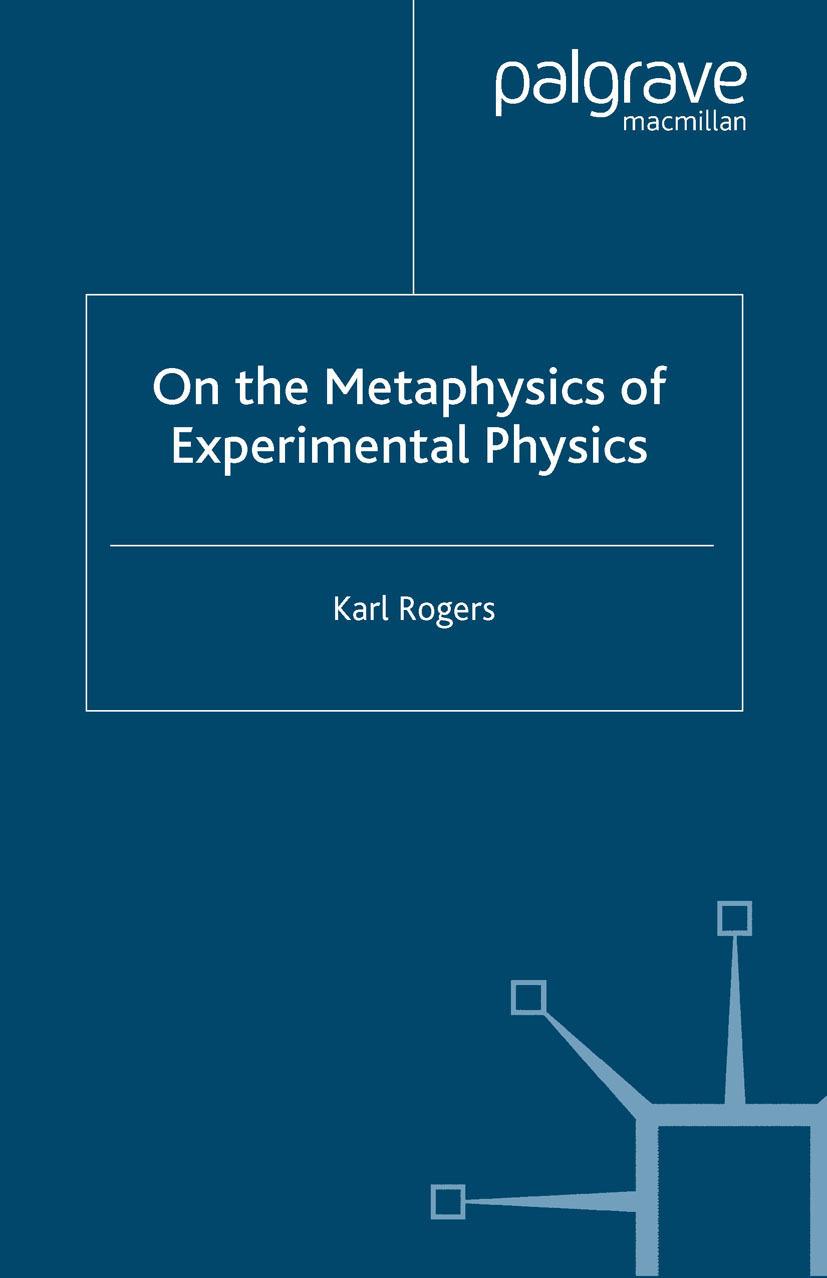 Rogers, Karl - On the Metaphysics of Experimental Physics, e-kirja