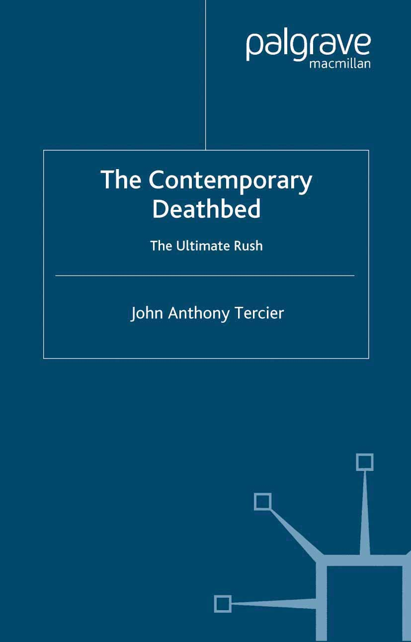 Tercier, John Anthony - The Contemporary Deathbed, ebook