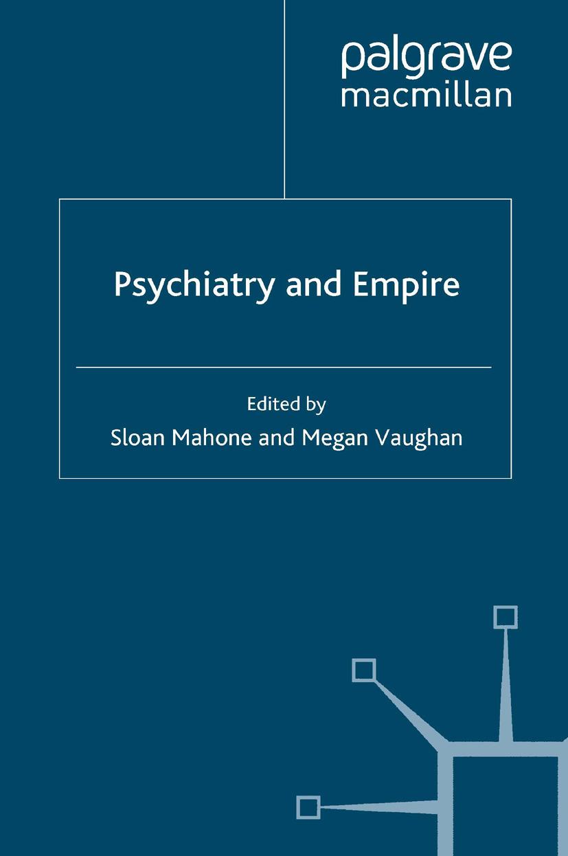 Mahone, Sloan - Psychiatry and Empire, ebook