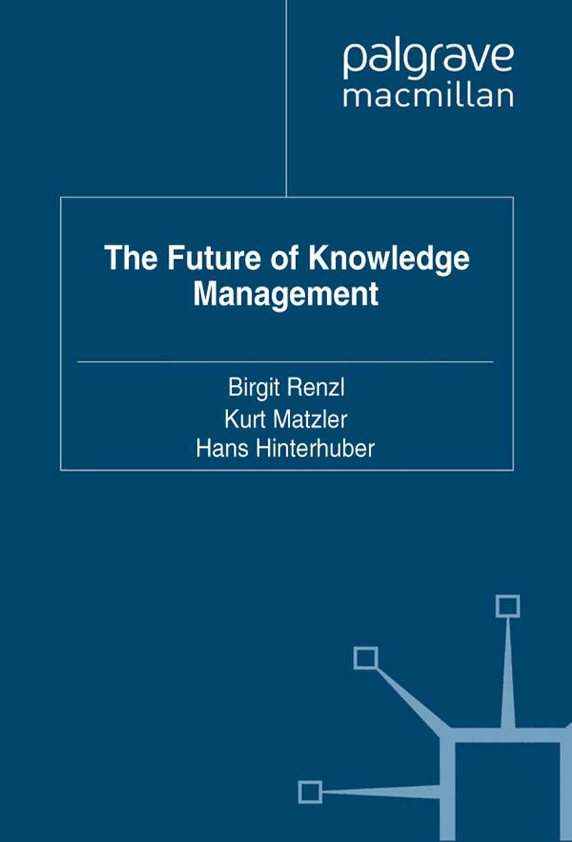 Hinterhuber, Hans - The Future of Knowledge Management, ebook