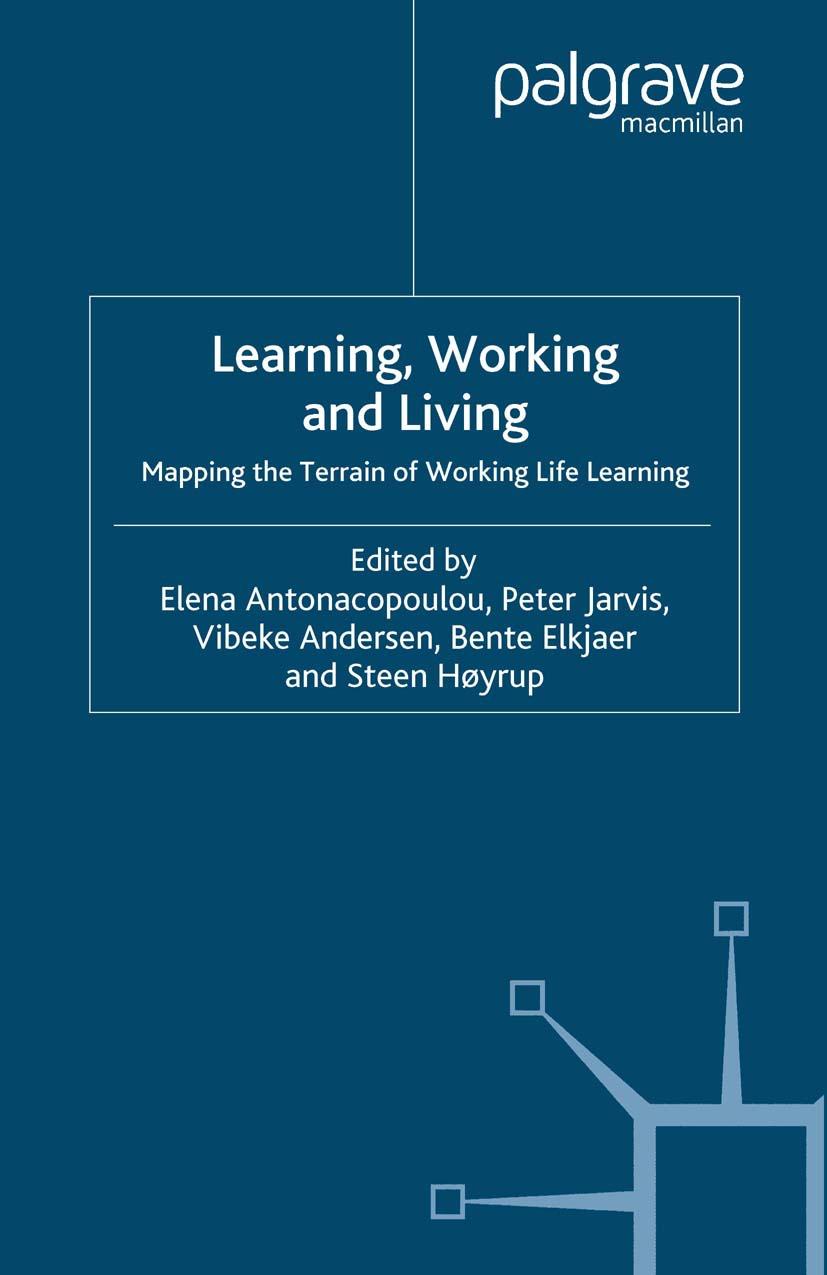 Andersen, Vibeke - Learning, Working and Living, ebook