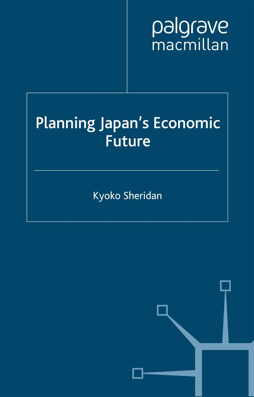 Sheridan, Kyoko - Planning Japan's Economic Future, ebook