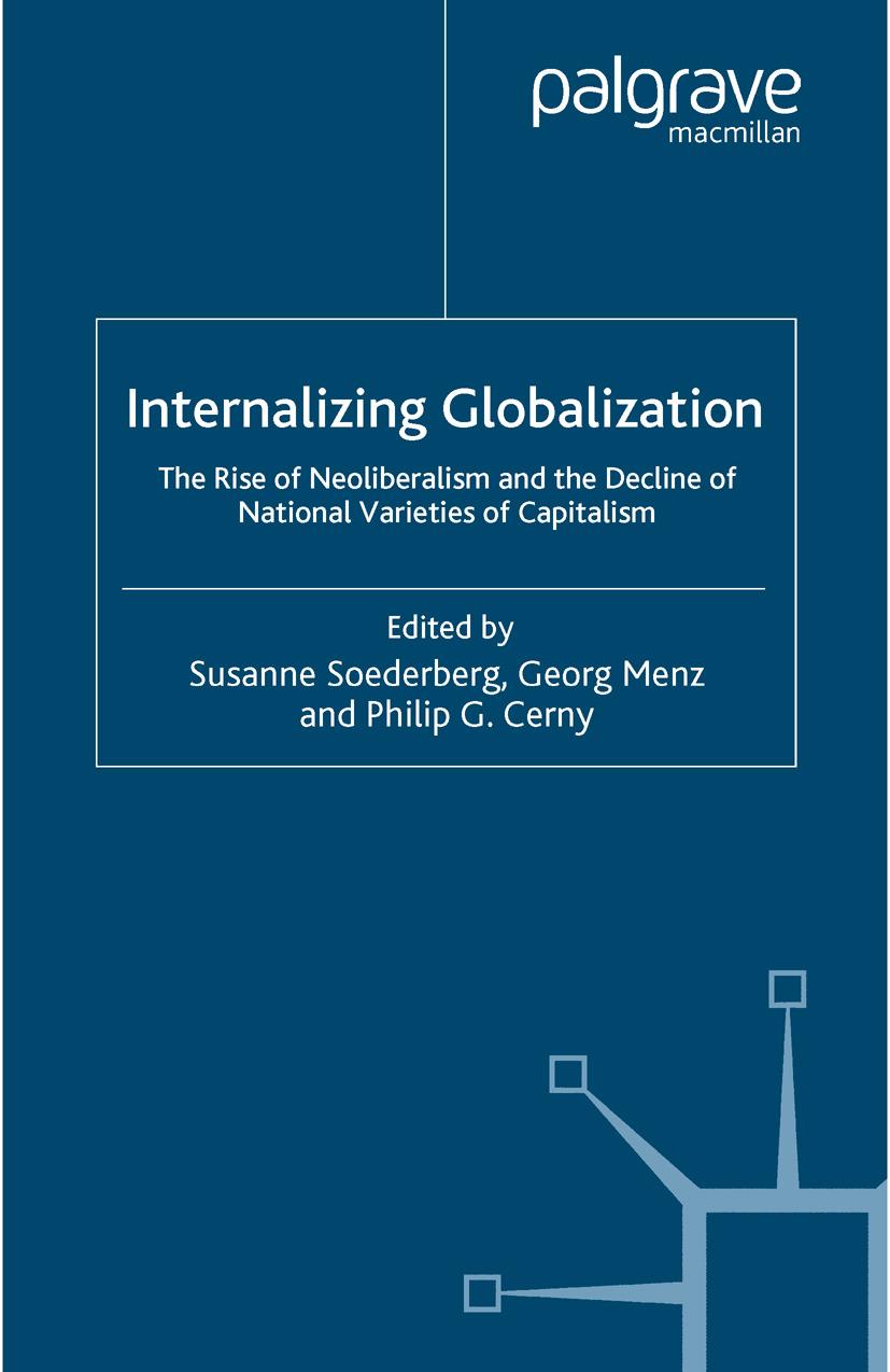 Cerny, Philip G. - Internalizing Globalization, ebook
