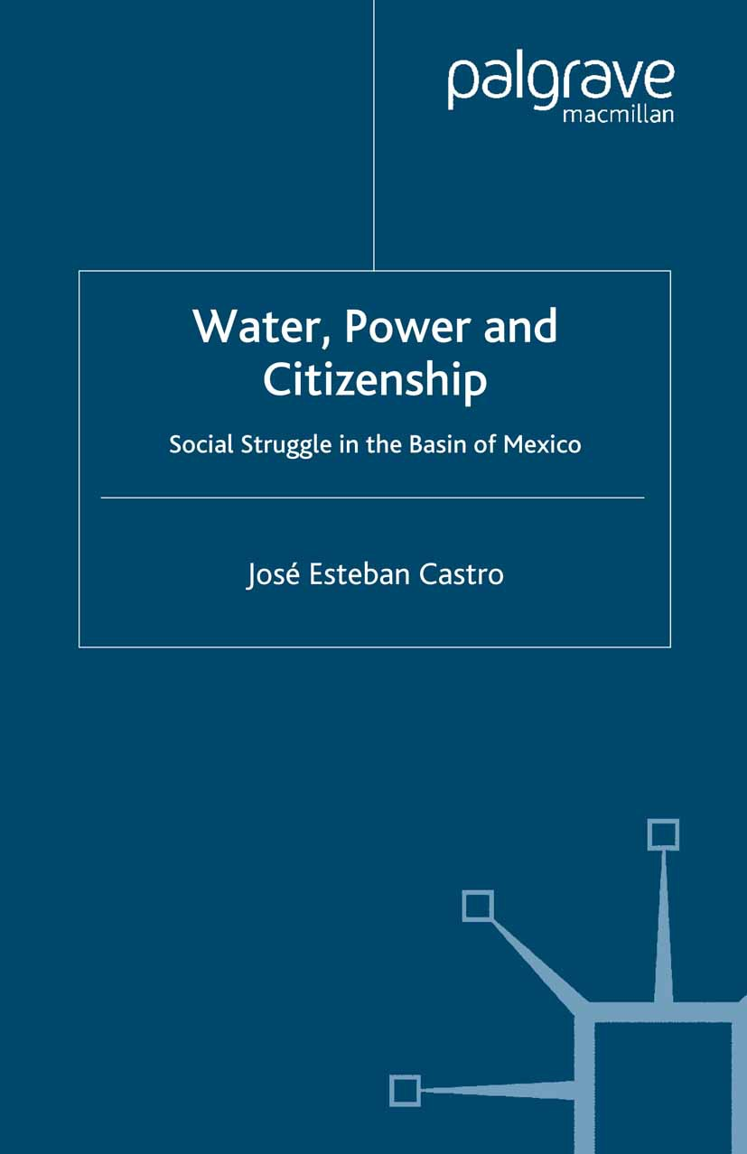 Castro, José Esteban - Water, Power and Citizenship, ebook