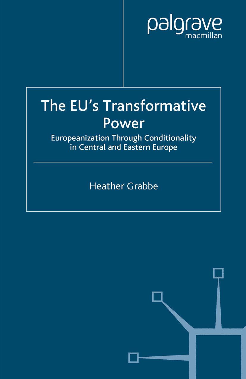 Grabbe, Heather - The EU's Transformative Power, ebook