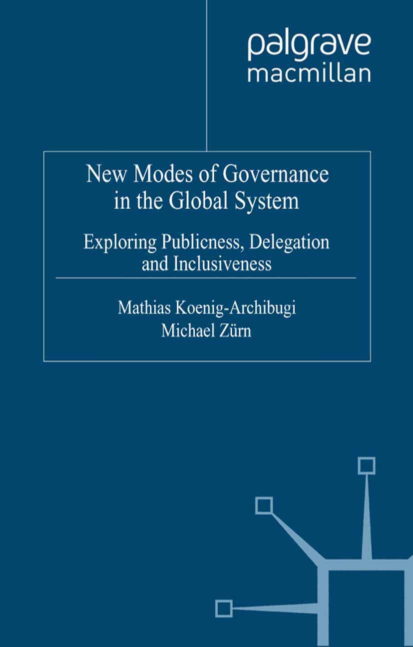 Koenig-Archibugi, Mathias - New Modes of Governance in the Global System, ebook
