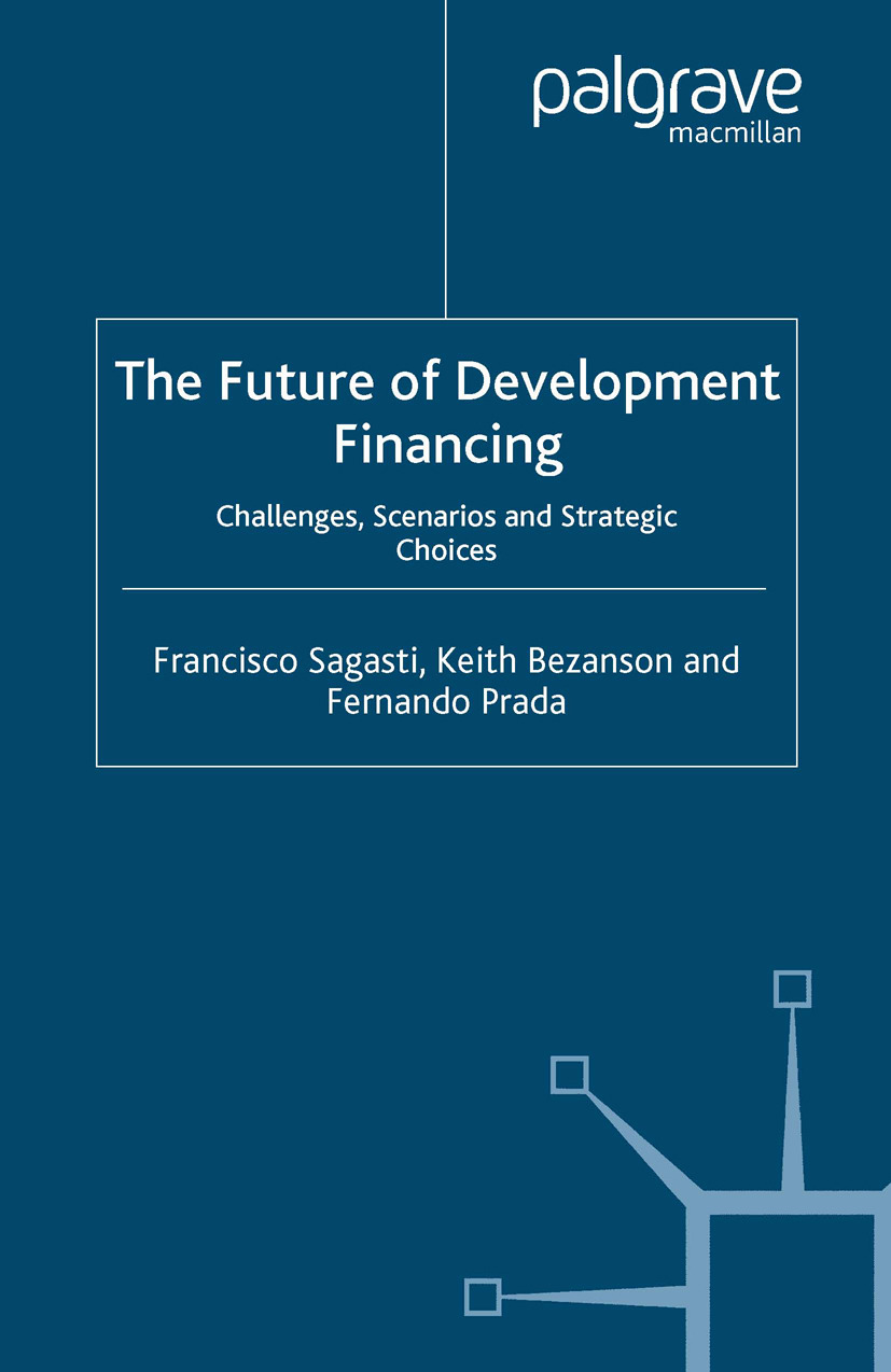Bezanson, Keith - The Future of Development Financing, ebook