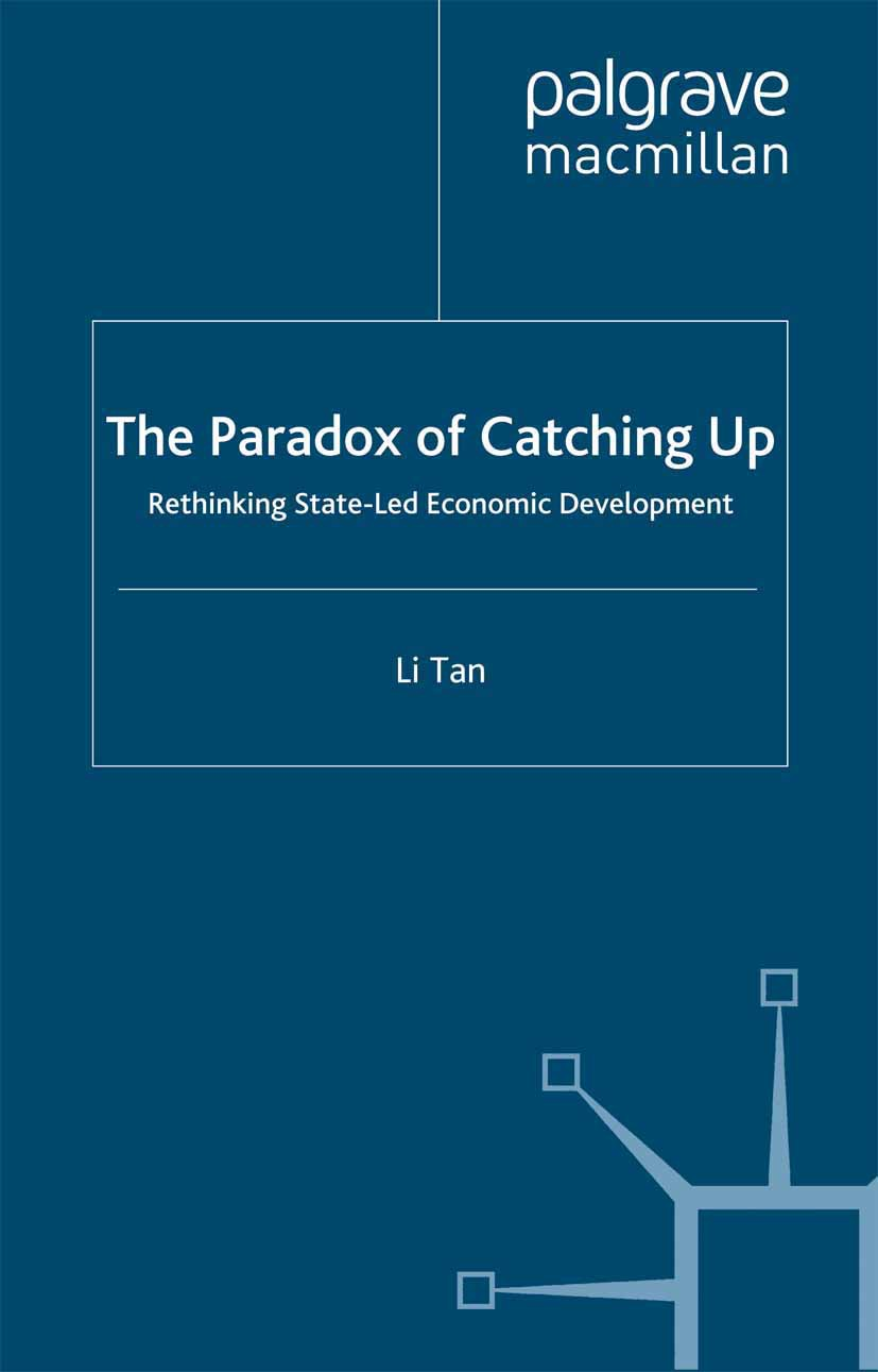 Tan, Li - The Paradox of Catching Up, ebook