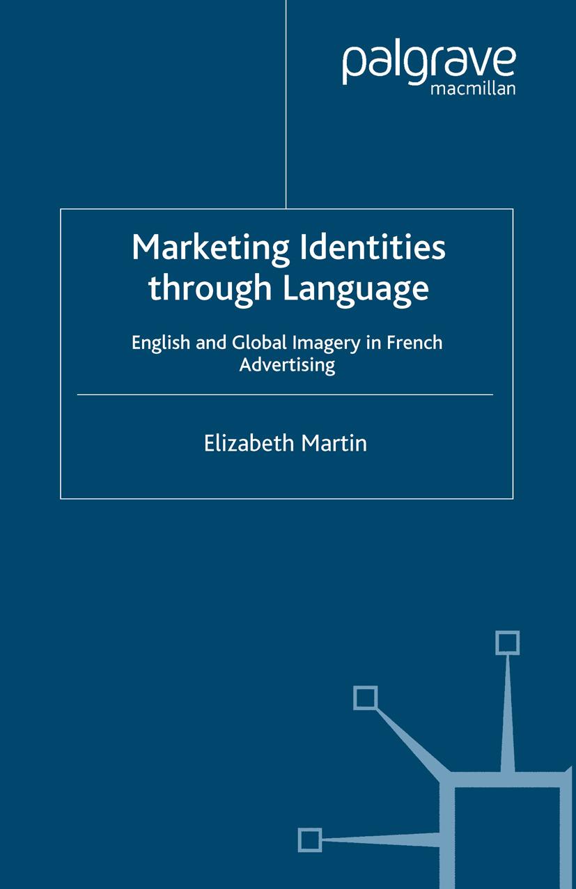 Martin, Elizabeth - Marketing Identities through Language, ebook