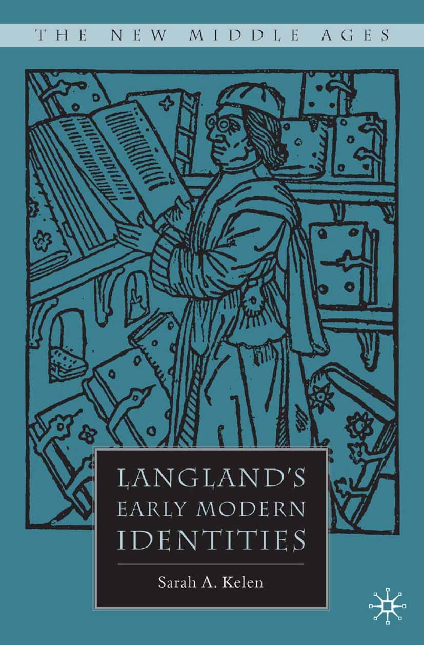 Kelen, Sarah A. - Langland's Early Modern Identities, ebook