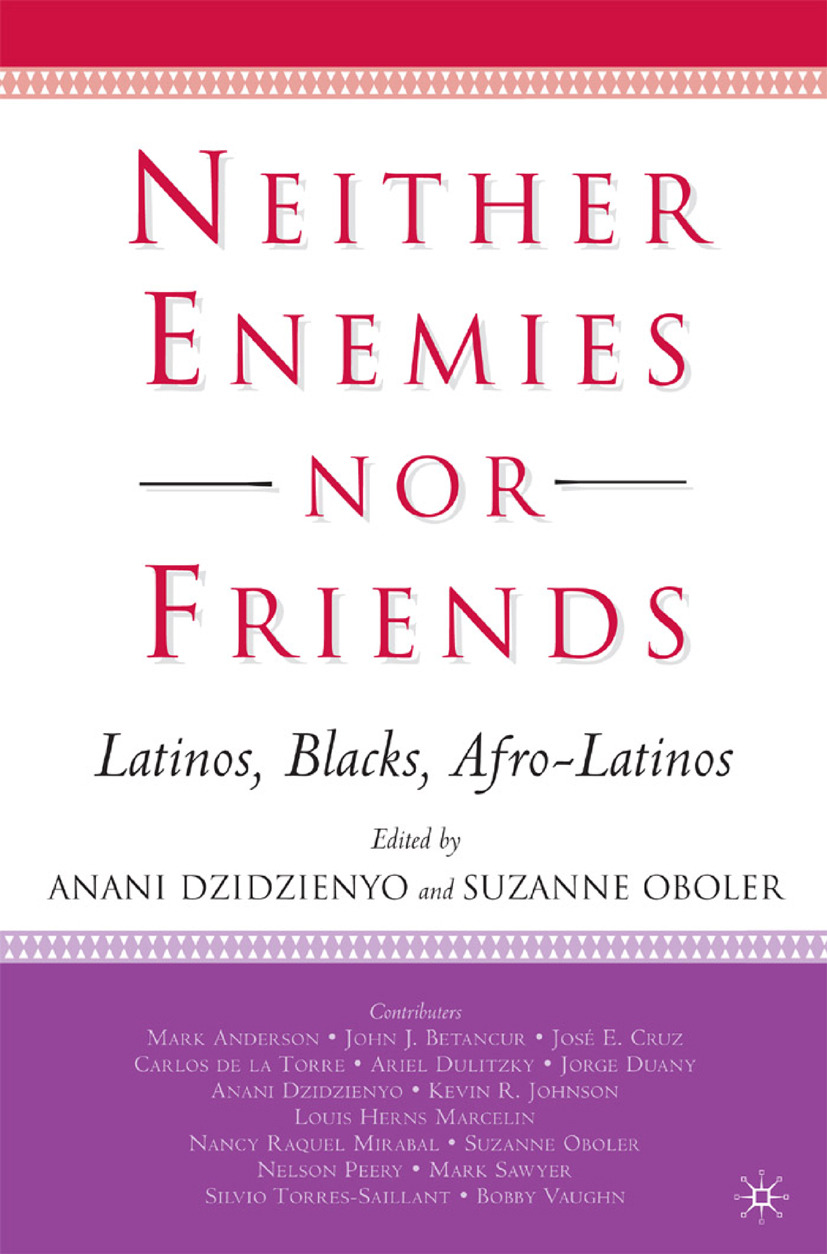 Dzidzienyo, Anani - Neither Enemies nor Friends, ebook
