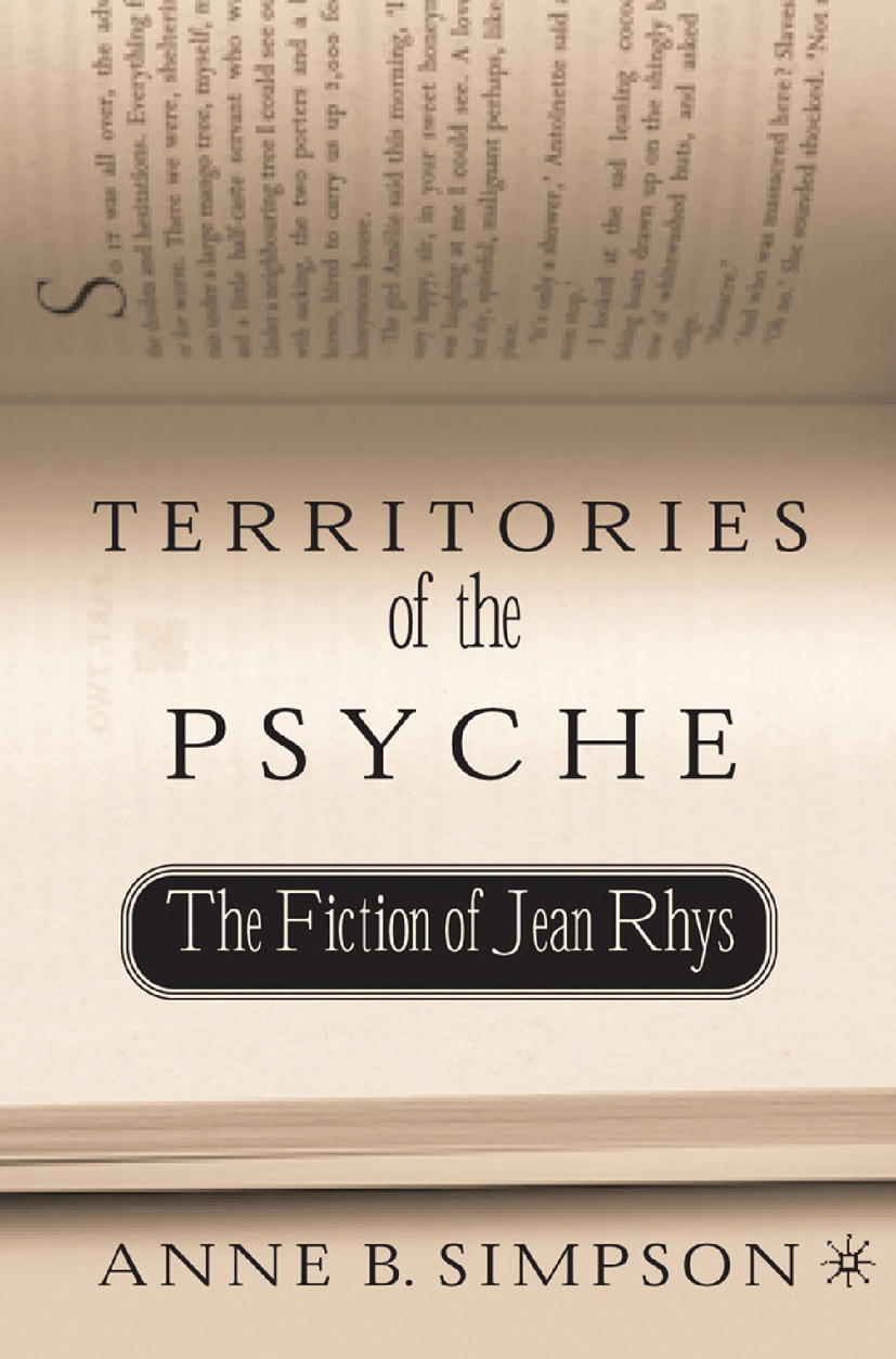 Simpson, Anne B. - Territories of the Psyche: The Fiction of Jean Rhys, ebook