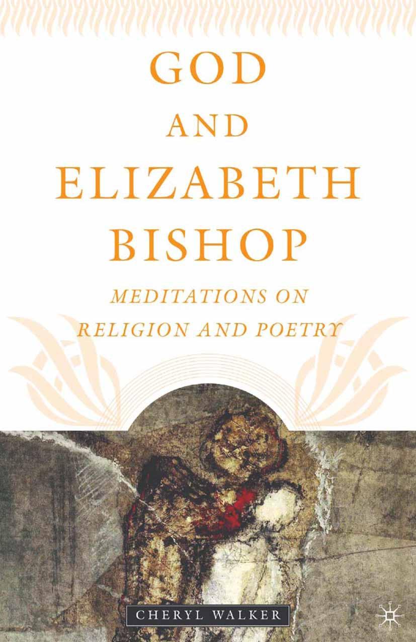 Walker, Cheryl - God and Elizabeth Bishop, ebook