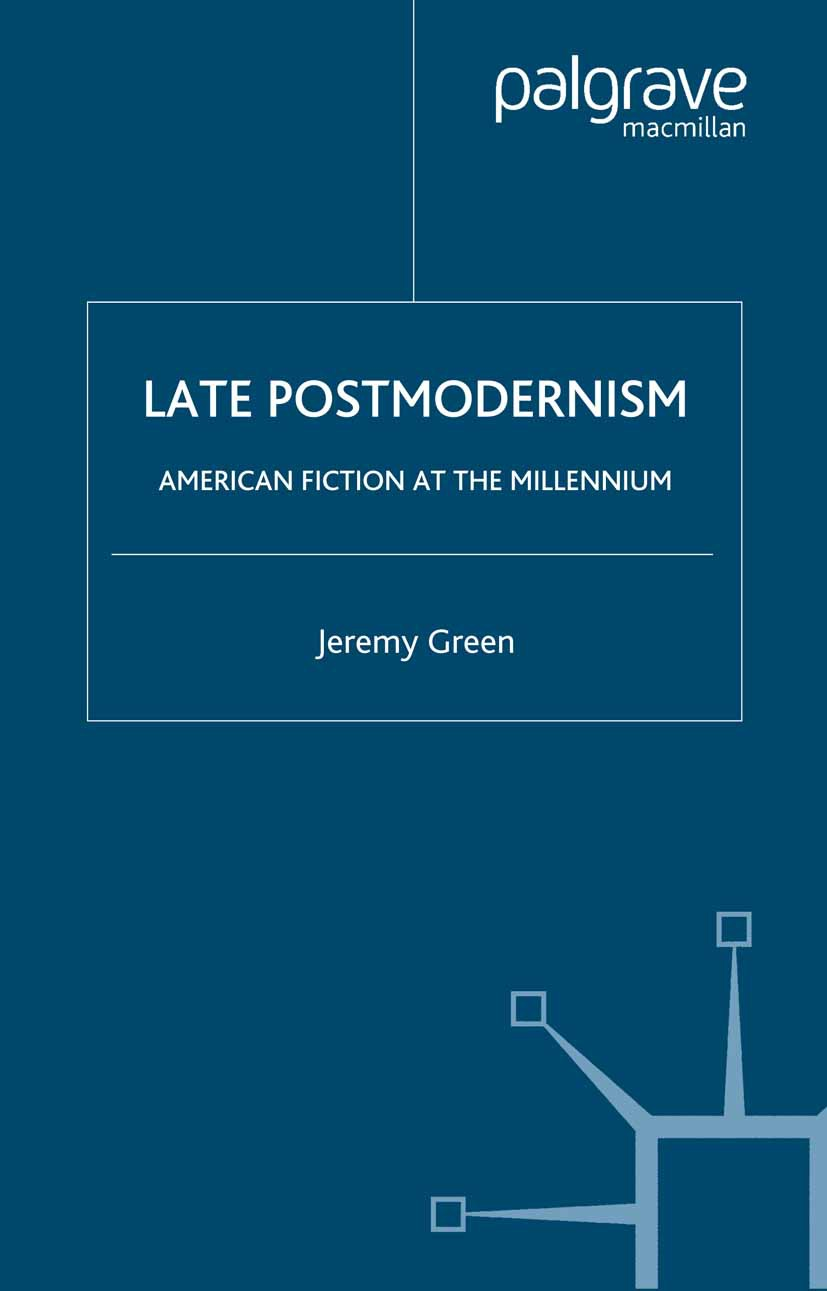 Green, Jeremy - Late Postmodernism, ebook