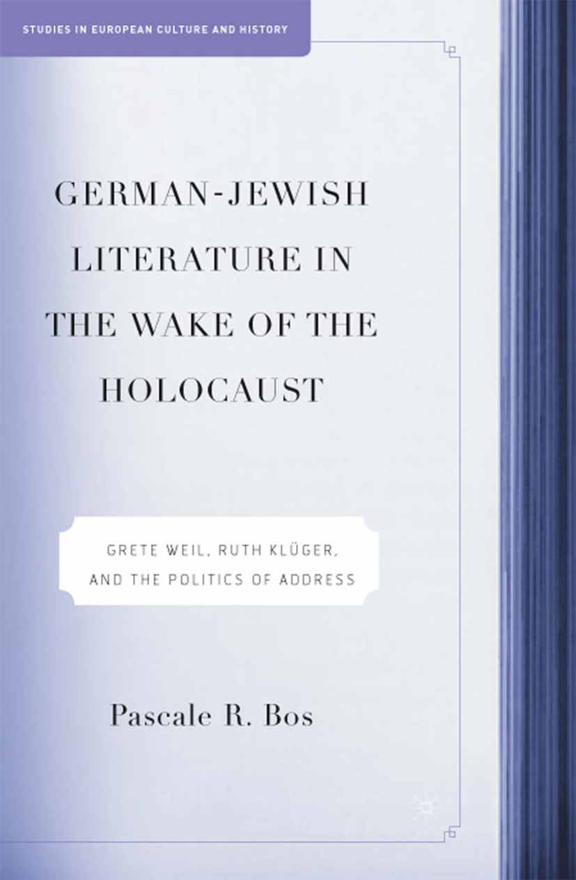 Bos, Pascale R. - German-Jewish Literature in the Wake of the Holocaust, ebook