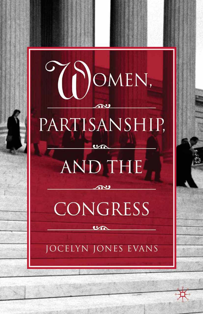 Evans, Jocelyn Jones - Women, Partisanship, and the Congress, ebook