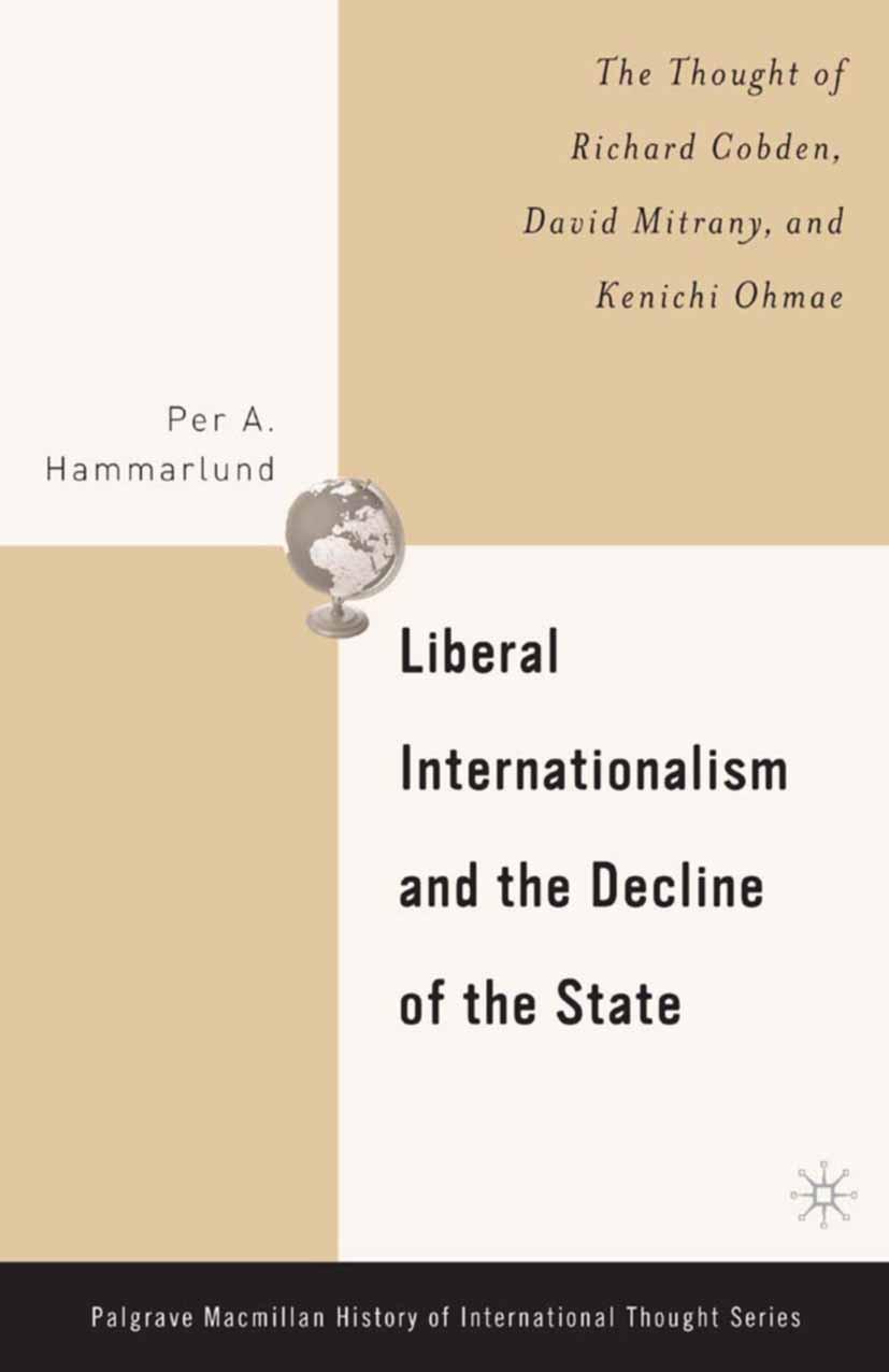 Hammarlund, Per A. - Liberal Internationalism and the Decline of the State, ebook
