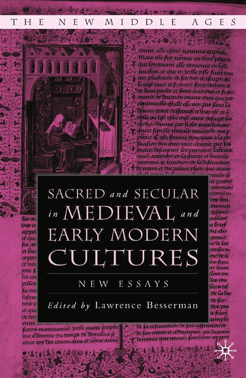 Besserman, Lawrence - Sacred and Secular in Medieval and Early Modern Cultures, ebook
