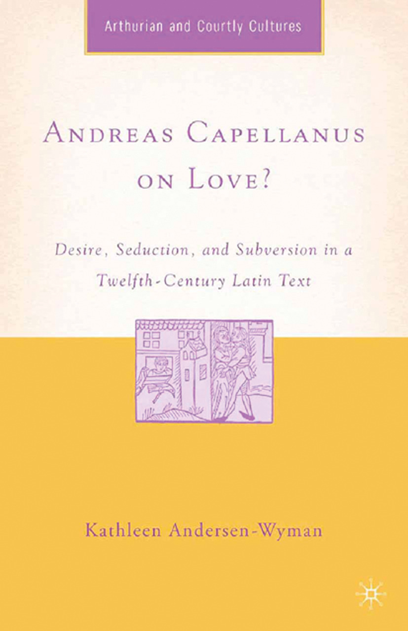 Andersen-Wyman, Kathleen - Andreas Capellanus on Love?, ebook