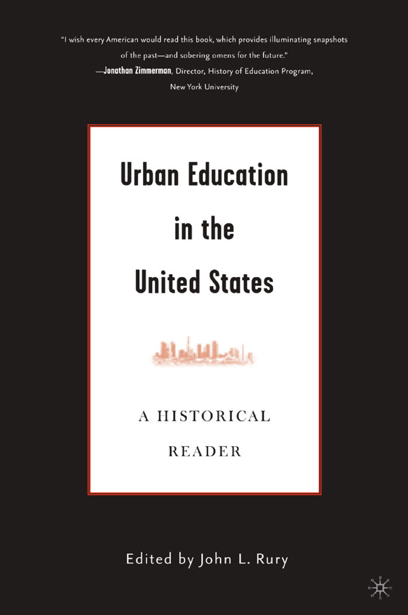 Rury, John L. - Urban Education in the United States, ebook