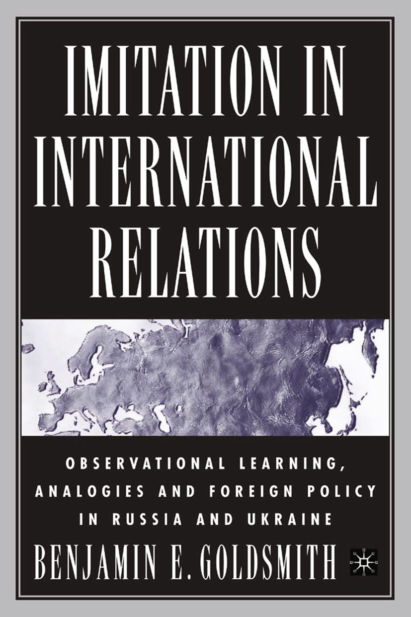 Goldsmith, Benjamin E. - Imitation in International Relations, ebook