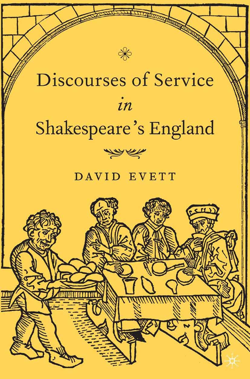 Evett, David - Discourses of Service in Shakespeare's England, ebook