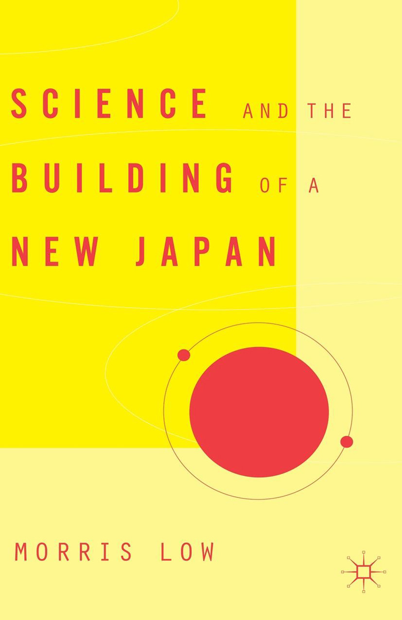 Low, Morris - Science and the Building of a New Japan, ebook