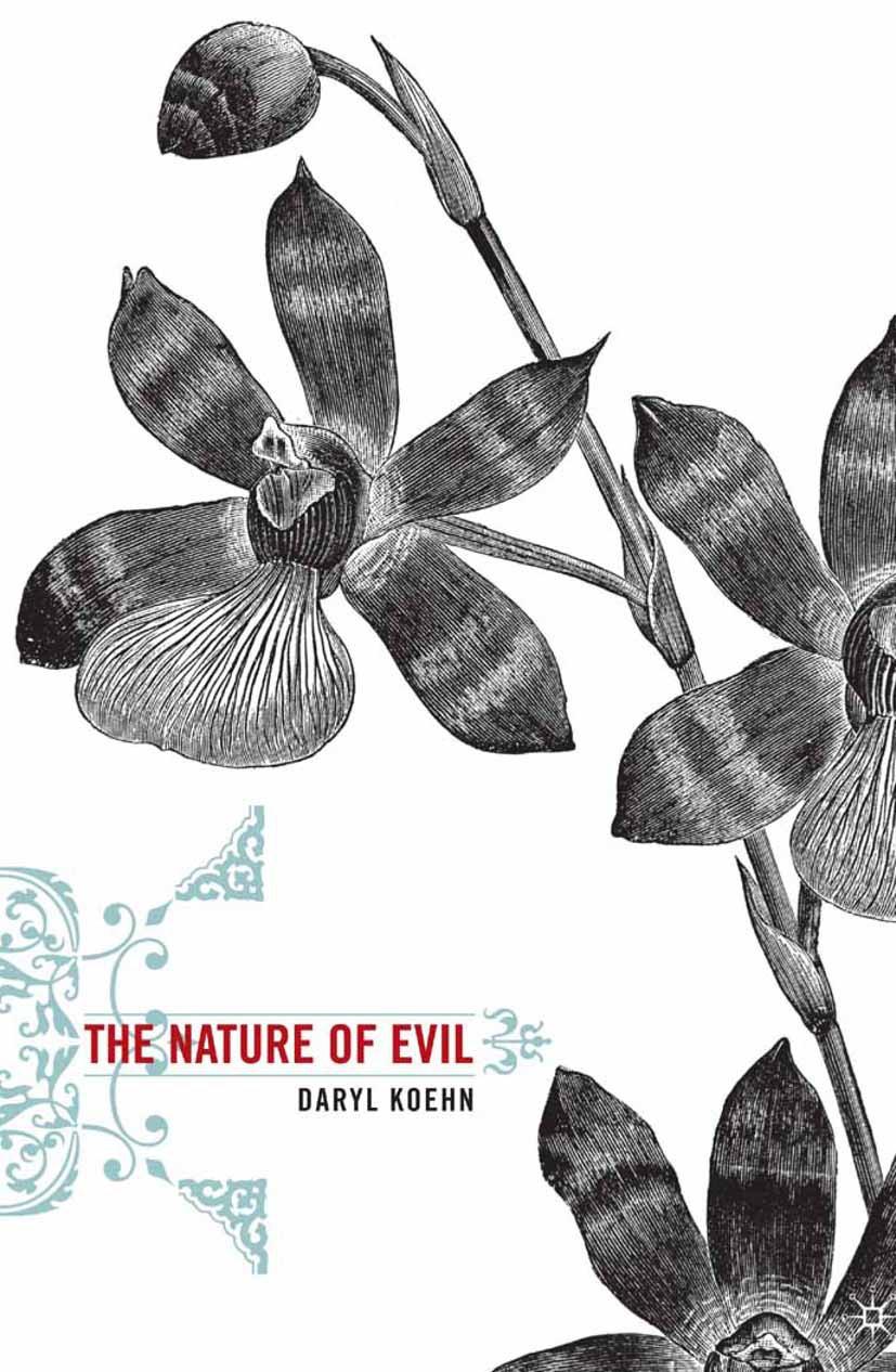 Koehn, Daryl - The Nature of Evil, ebook