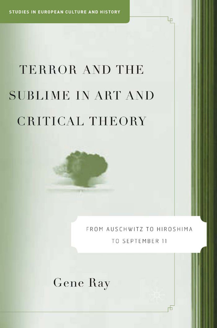 Ray, Gene - Terror and the Sublime in Art and Critical Theory, ebook