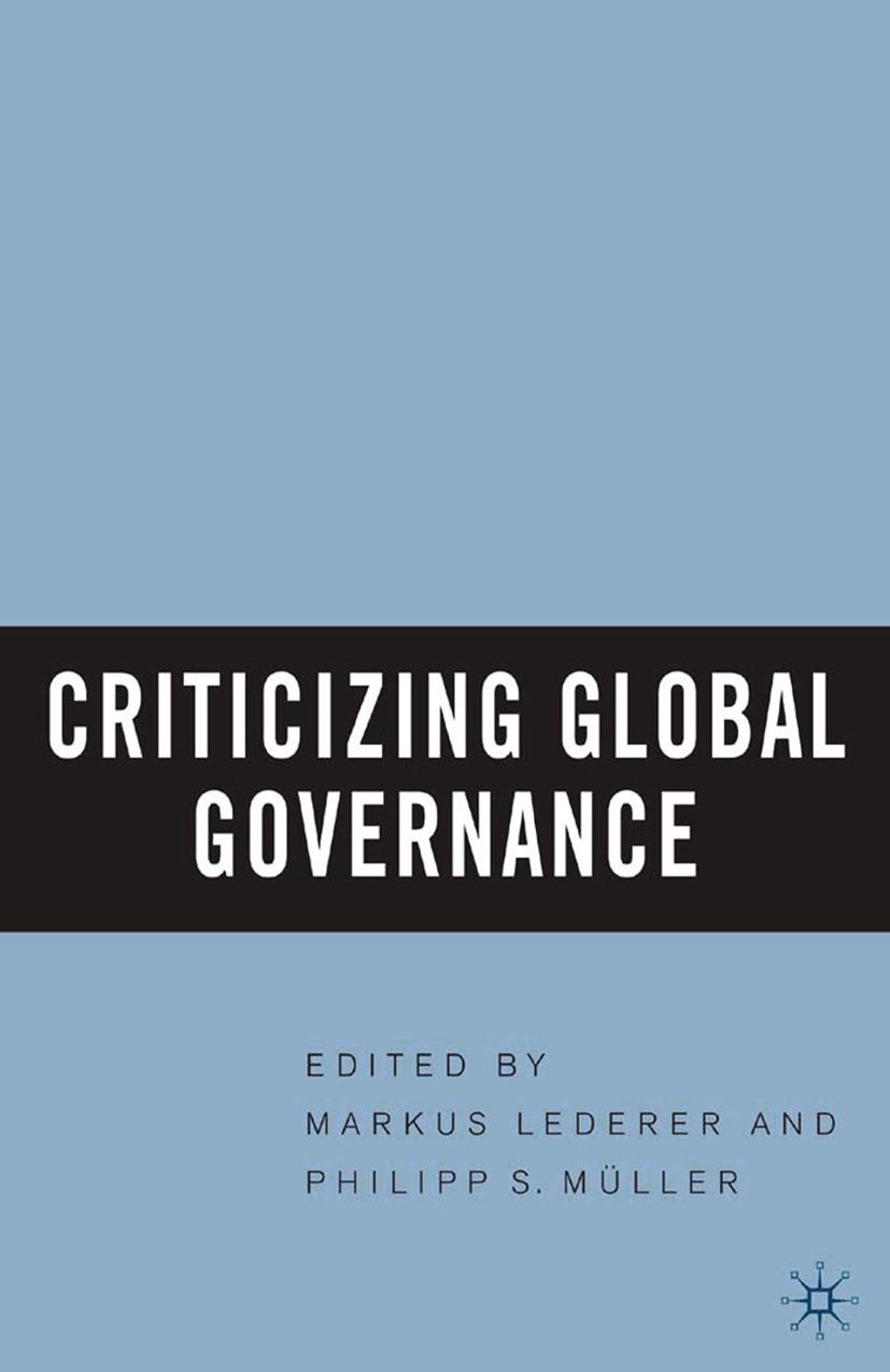 Lederer, Markus - Criticizing Global Governance, ebook