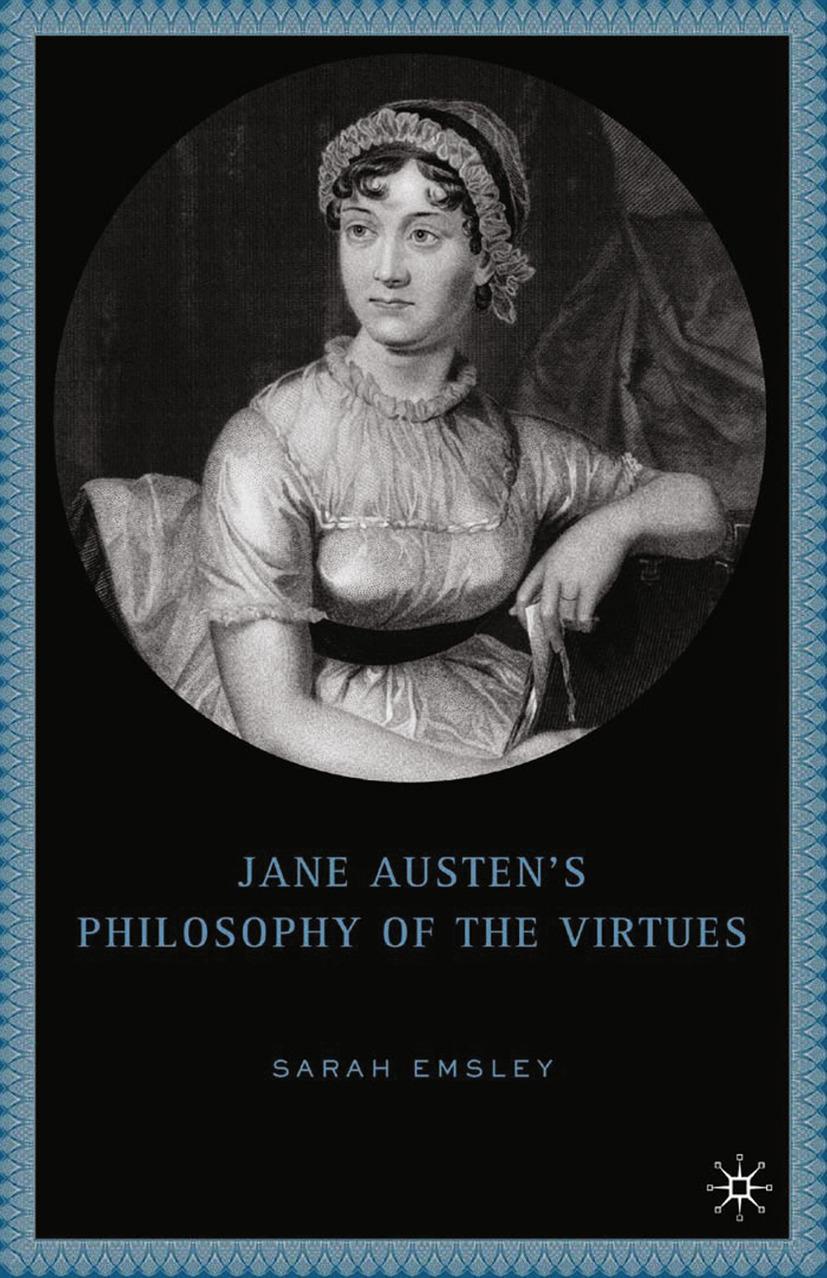 Emsley, Sarah - Jane Austen's Philosophy of the Virtues, ebook