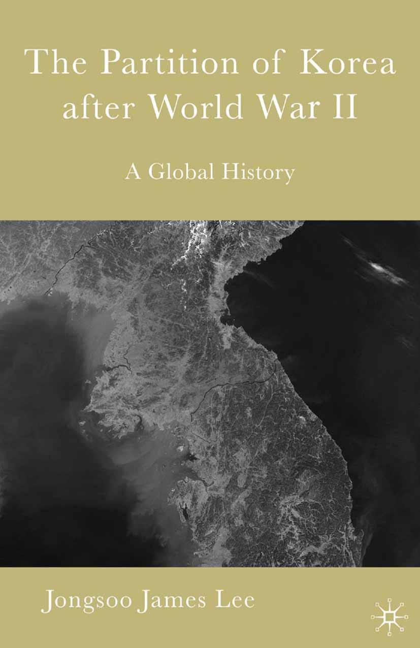 Lee, Jongsoo - The Partition of Korea after World War II, ebook