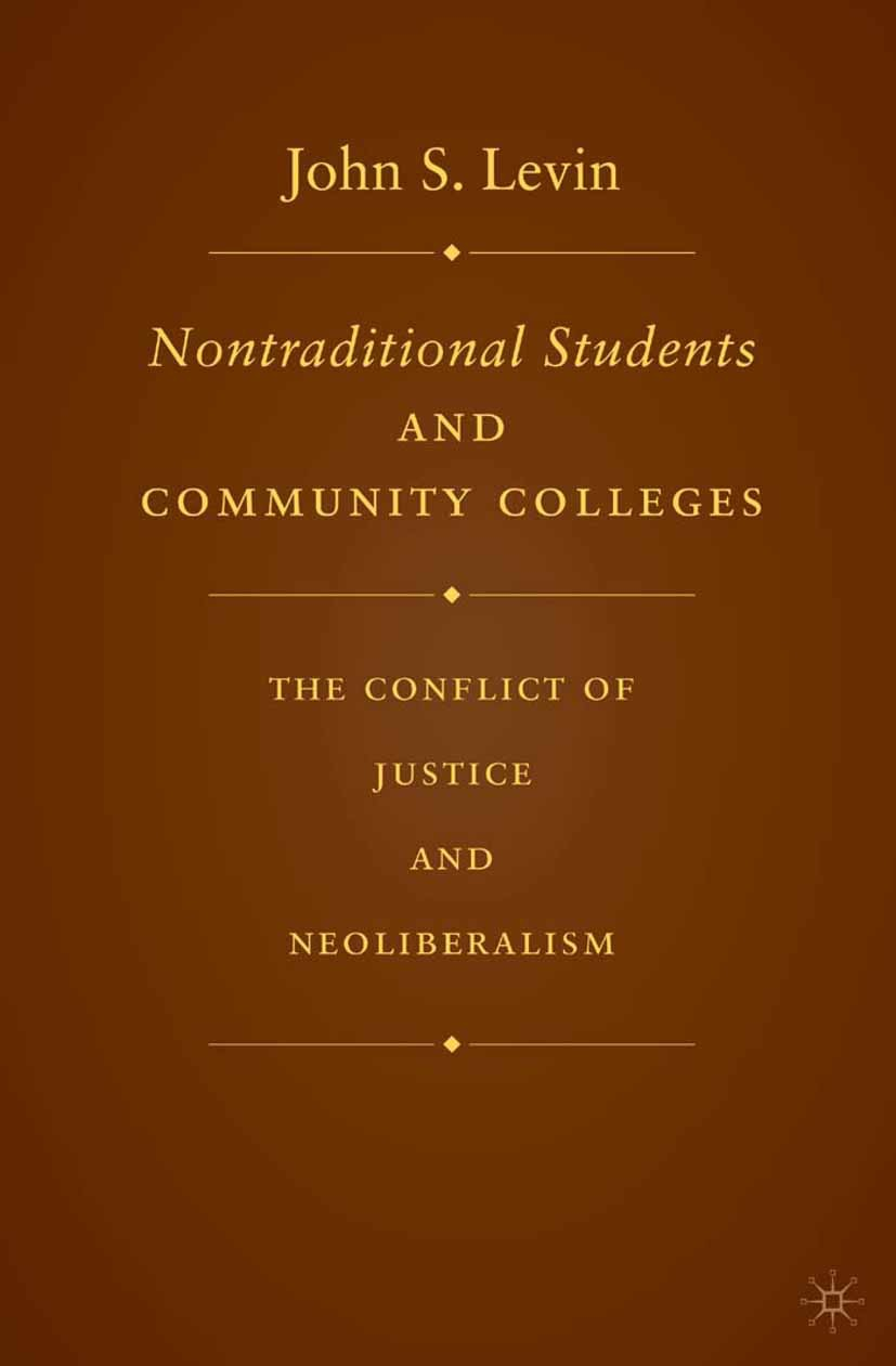 Levin, John S. - Nontraditional Students and Community Colleges, ebook