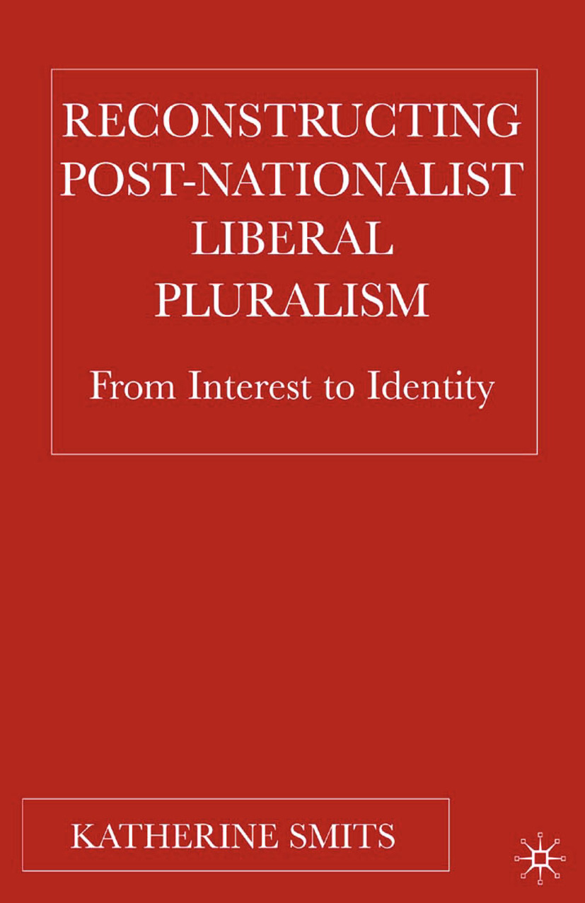 Smits, Katherine - Reconstructing Post-Nationalist Liberal Pluralism, ebook