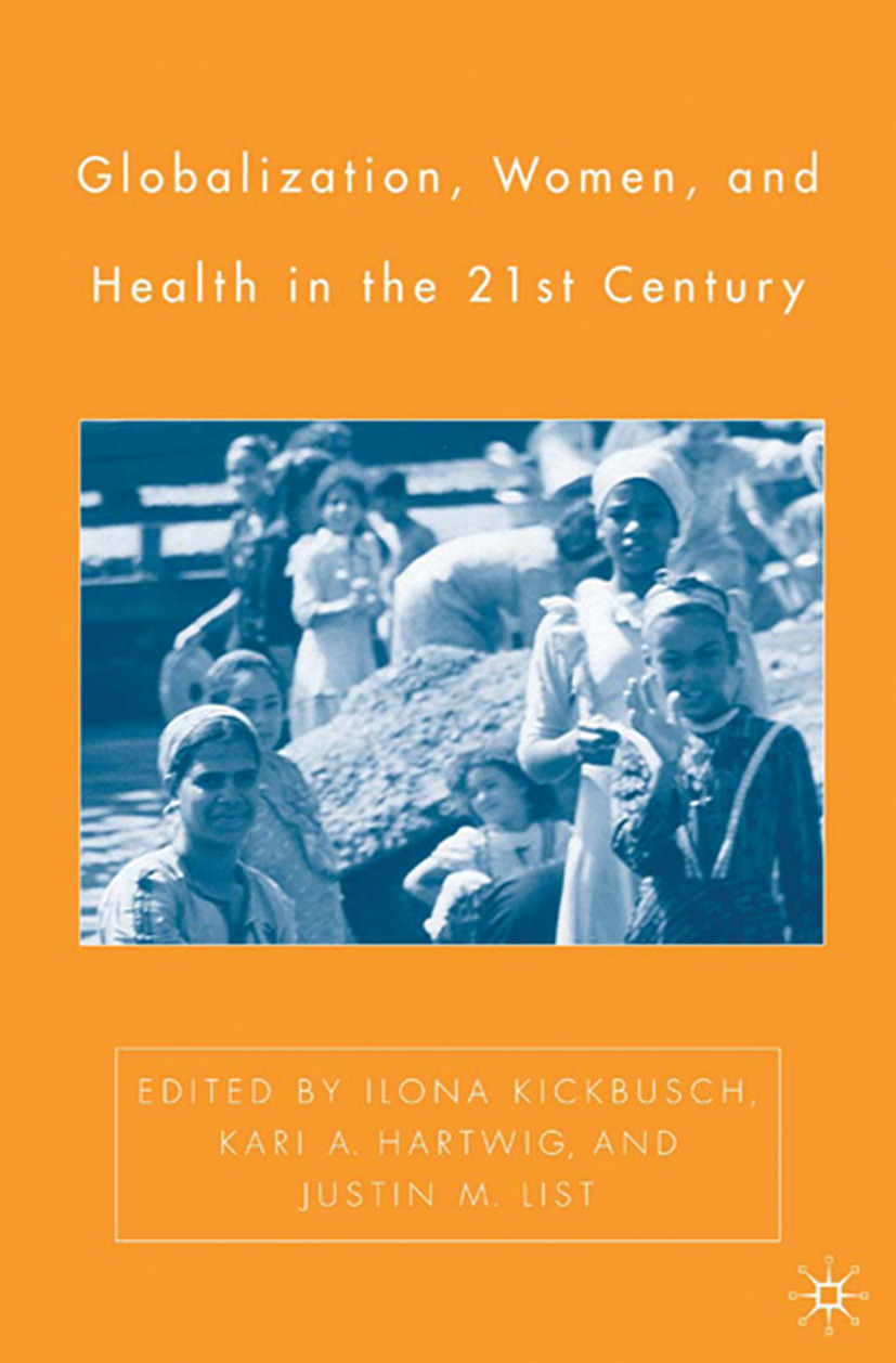 Hartwig, Kari A. - Globalization, Women, and Health in the Twenty-First Century, ebook