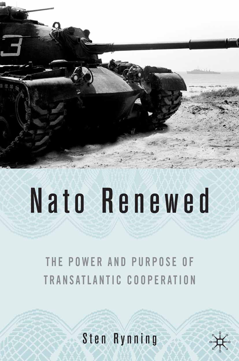 Rynning, Sten - NATO Renewed, ebook