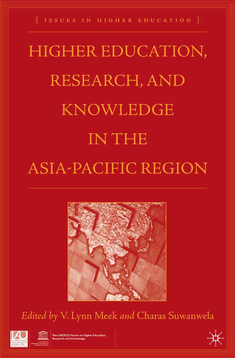 Meek, V. Lynn - Higher Education, Research, and Knowledge in the Asia Pacific Region, ebook