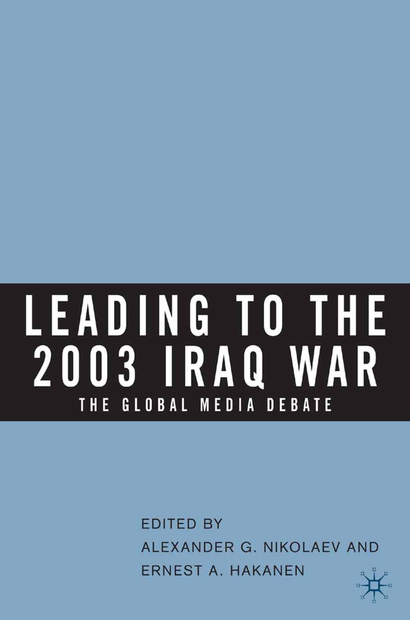 Hakanen, Ernest A. - Leading to the 2003 Iraq War, ebook