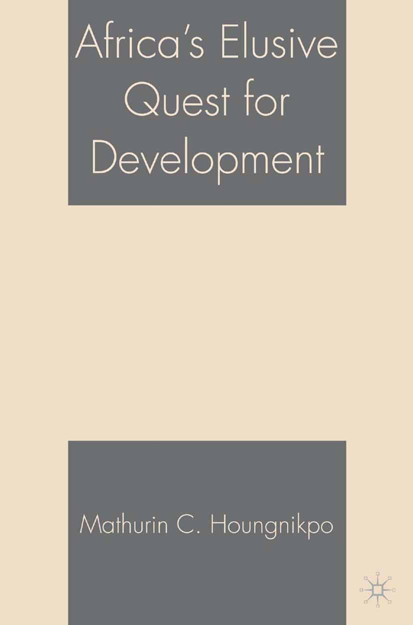 Houngnikpo, Mathurin C. - Africa's Elusive Quest for Development, ebook