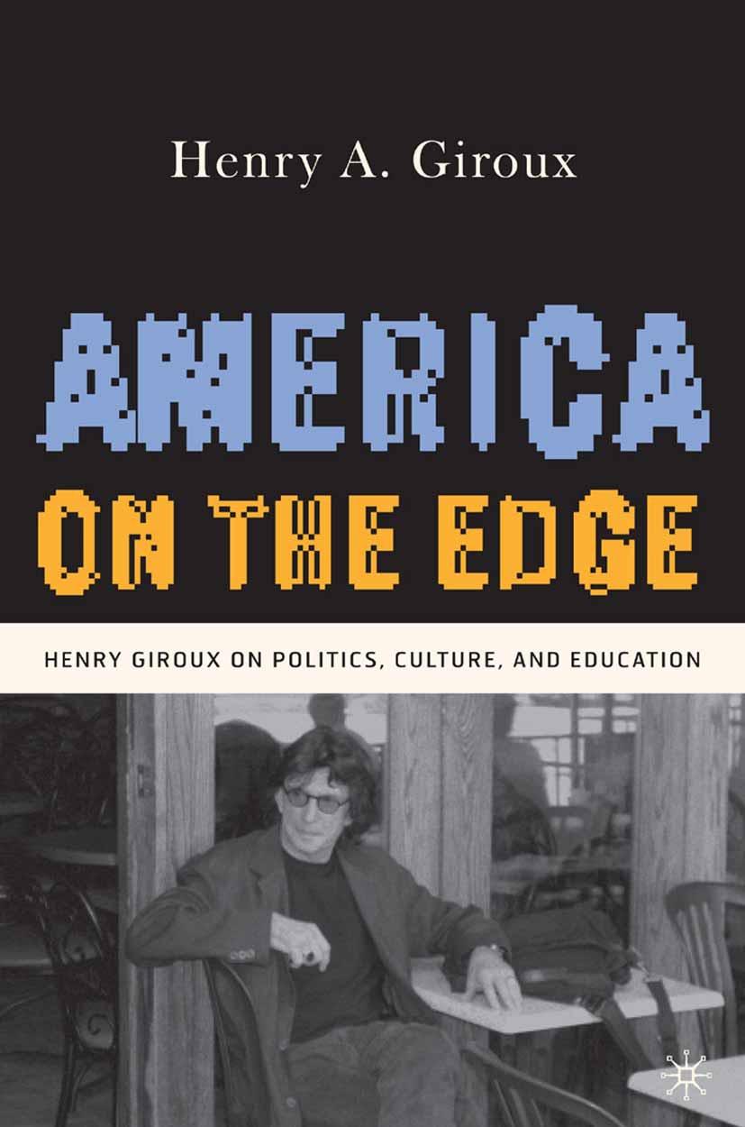 Giroux, Henry A. - America on the Edge, ebook