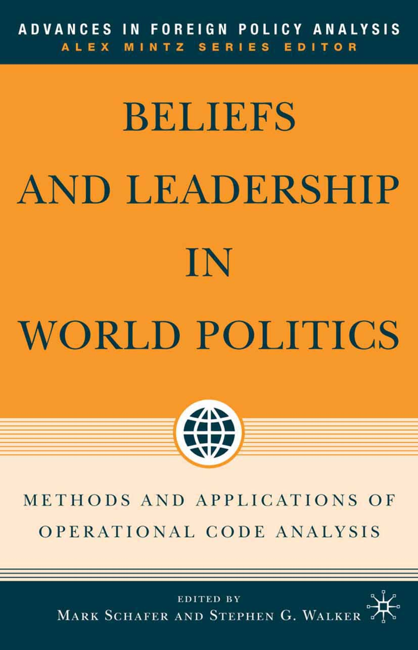 Schafer, Mark - Beliefs and Leadership in World Politics, ebook