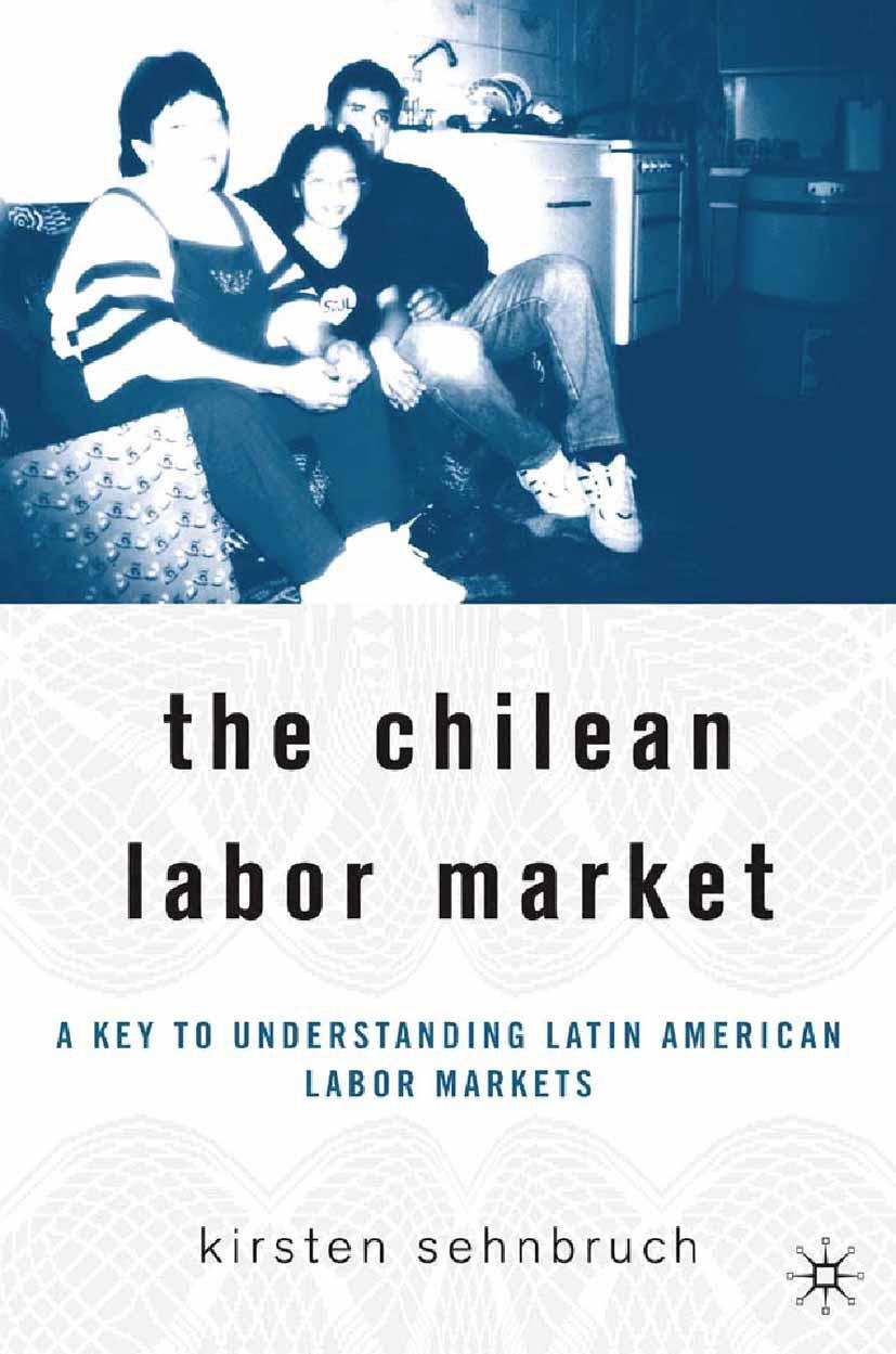 Sehnbruch, Kirsten - The Chilean Labor Market, ebook