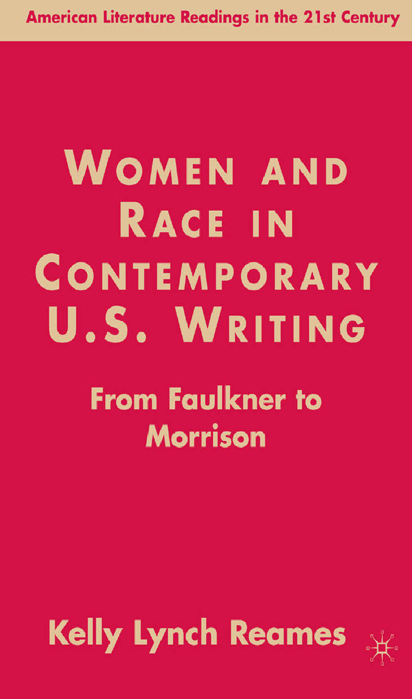 Reames, Kelly Lynch - Women and Race in Contemporary U.S. Writing, ebook